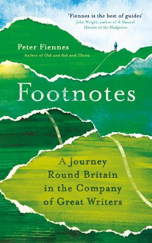 Footnotes: A Journey Round Britain in the Company of Great Writers (Paperback)