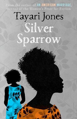Silver Sparrow (Hardback)