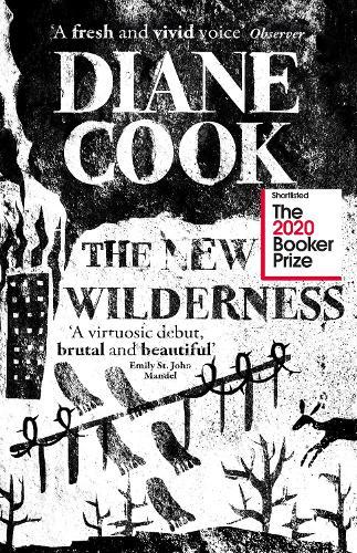 The New Wilderness (Hardback)