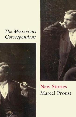 The Mysterious Correspondent: New Stories (Paperback)