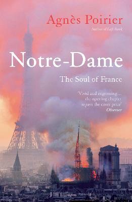 Notre-Dame: The Soul of France (Paperback)