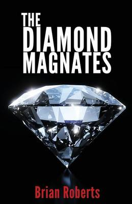 The Diamond Magnates (Paperback)