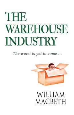 The Warehouse Industry (Paperback)
