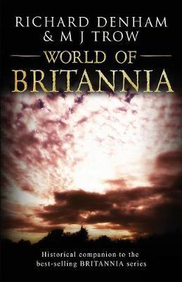 World of Britannia: Historical Companion to the BRITANNIA Series (Paperback)