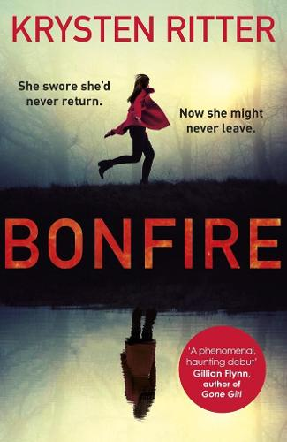 Bonfire: The debut thriller from the star of Jessica Jones (Paperback)