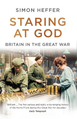 Staring at God: Britain in the Great War (Paperback)