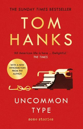 Uncommon Type: Some Stories (Paperback)