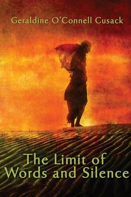 The Limit of Words and Silence (Paperback)