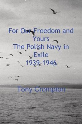 For Our Freedom and Yours (Paperback)