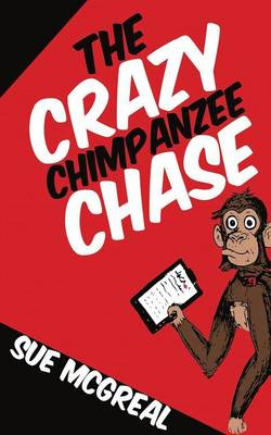 The Crazy Chimpanzee Chase (Paperback)