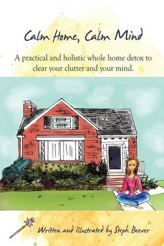 Calm Home, Calm Mind (Paperback)