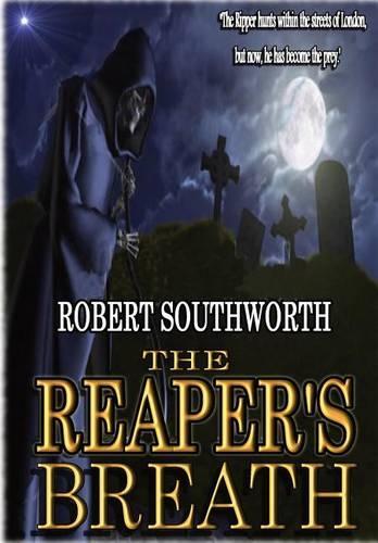 The Reaper's Breath (Hardback)