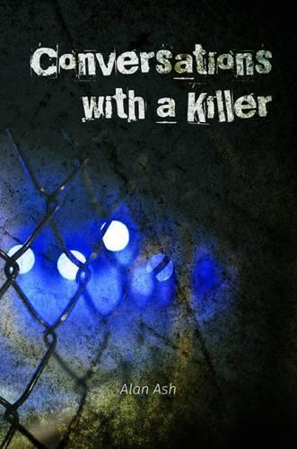 Conversations with a Killer (Hardback)