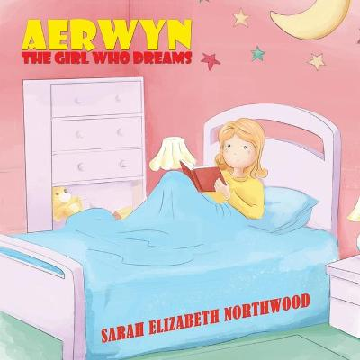 Aerwyn: The girl who dreams (Paperback)
