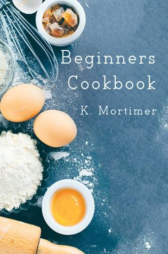 Beginners Cookbook (Paperback)