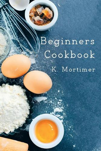 Beginners Cookbook (Hardback)