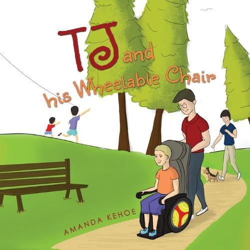TJ and His Wheelable Chair (Hardback)