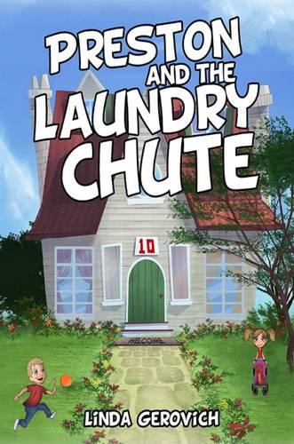 Preston and the Laundry Chute (Paperback)