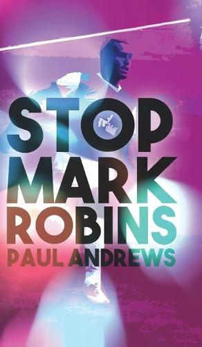Stop Mark Robins (Paperback)
