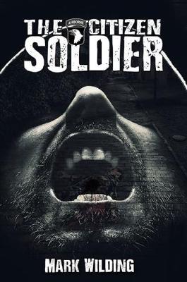The Citizen Soldier (Paperback)