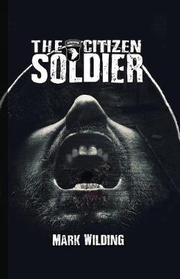 The Citizen Soldier (Hardback)