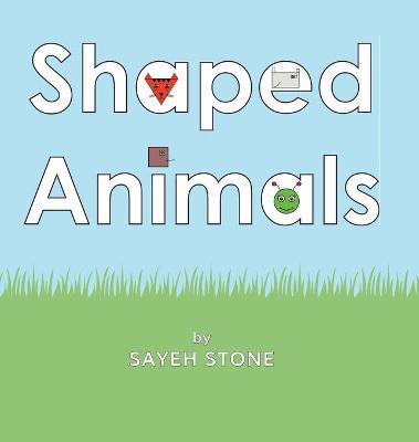 Shaped Animals (Hardback)