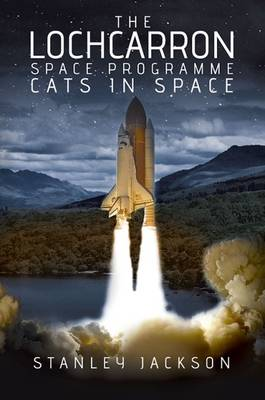 The Lochcarron Space Programme Cats in Space (Paperback)