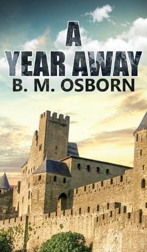 A Year Away (Hardback)