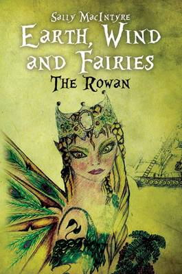 Earth, Wind and Fairies (Hardback)