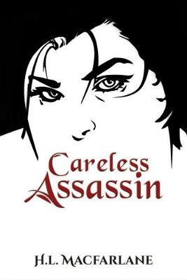 Careless Assassin (Hardback)
