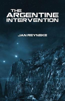 The Argentine Intervention (Paperback)