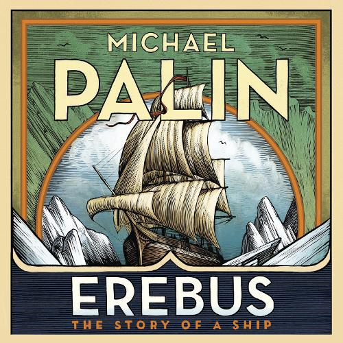 Erebus: The Story of a Ship (CD-Audio)