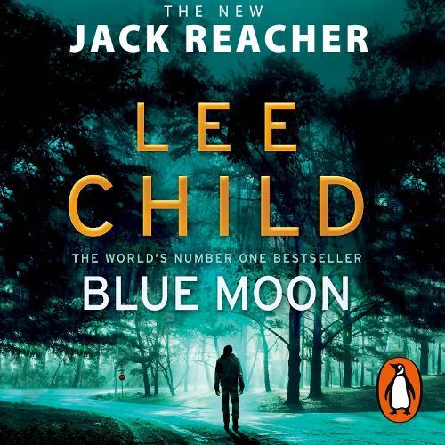 Blue Moon: (Jack Reacher 24) - Jack Reacher (CD-Audio)