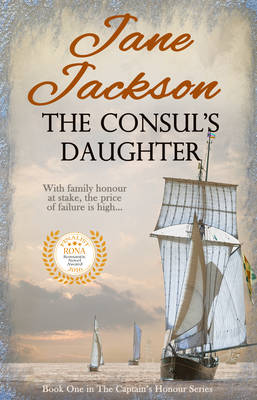 The Consul's Daughter: The Captain's Honour Series - The Captain's Honour Series 1 (Paperback)