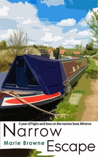 Narrow Escape: The Narrow Boat Books - The Narrow Boat Books (Hardback)