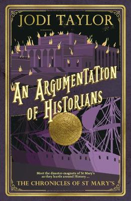 An Argumentation of Historians: The Chronicles of St. Mary's Series (Paperback)