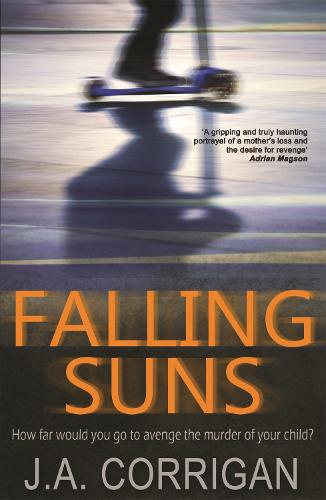 Falling Suns: a dark and chilling psychological thriller that will keep you on the edge of your seat (Paperback)
