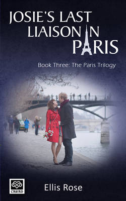 Josie's Last Liaison in Paris - The Paris Trilogy 3 (Paperback)
