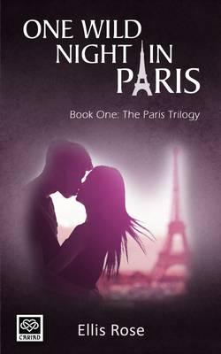 One Wild Night in Paris - The Paris Trilogy 1 (Paperback)