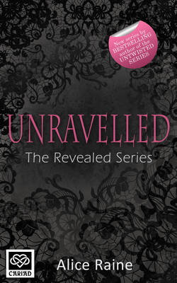Unravelled: The Revealed Series - The Revealed Series 2 (Paperback)
