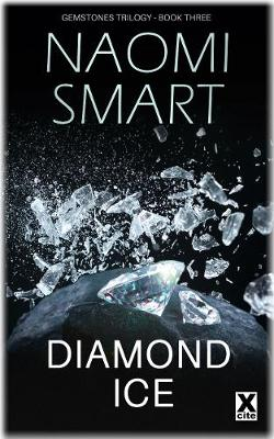 Diamond Ice: The Gemstone Trilogy - The Gemstone Trilogy 3 (Paperback)