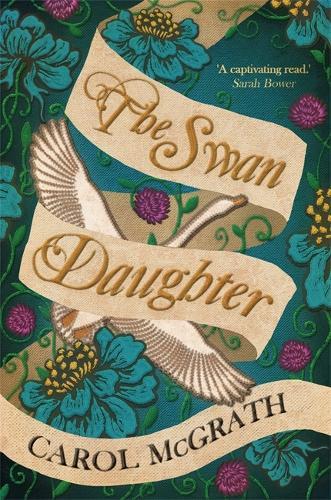 The Swan-Daughter: The Daughters of Hastings Trilogy - The Daughters of Hastings Trilogy (Paperback)