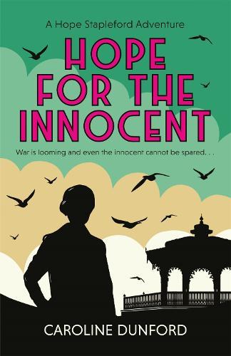 Hope for the Innocent: Hope Stapleford Mystery 1 - Hope Stapleford Mystery (Paperback)