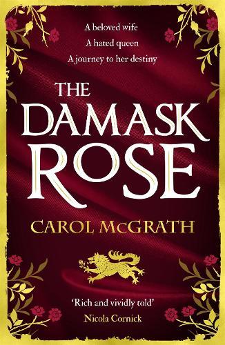 The Damask Rose (Paperback)