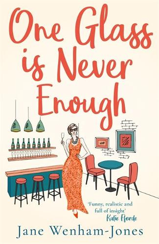 One Glass is Never Enough (Paperback)
