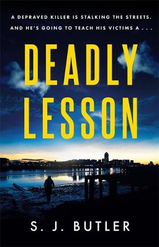 Deadly Lesson: A twisting and unflinching thriller (Paperback)