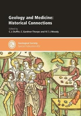 Geology and Medicine: Historical Connections - Geological Society Special Publications 452 (Hardback)