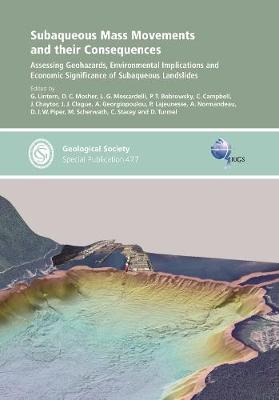 Subaqueous Mass Movements and Their Consequences: Assessing Geohazards, Environmental Implications and Economic Significance of Subaqueous Landslides - Geological Society of London Special Publications 477 (Hardback)