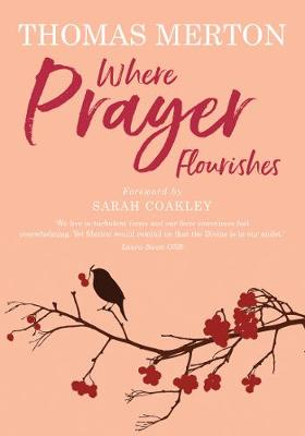 Where Prayer Flourishes (Paperback)