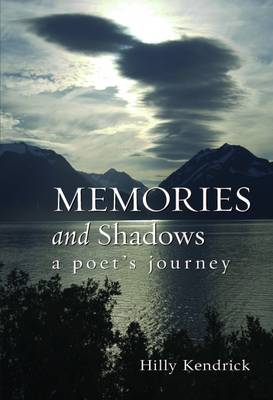 Memories and Shadows: A Poet's Journey (Paperback)